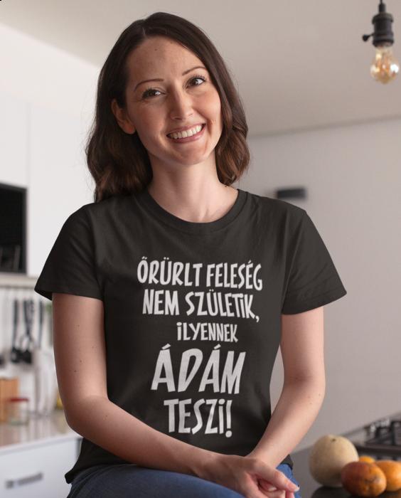 Vicces póló őrült feleség